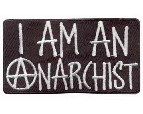 Термонашивка  I Am An Anarchist v1